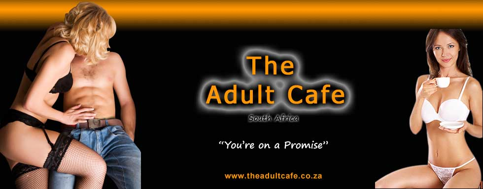 The Adult Cafe - South Africa