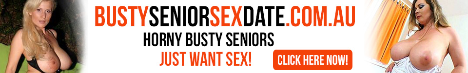 JOIN BUSTY SENIOR SEX DATE for FREE